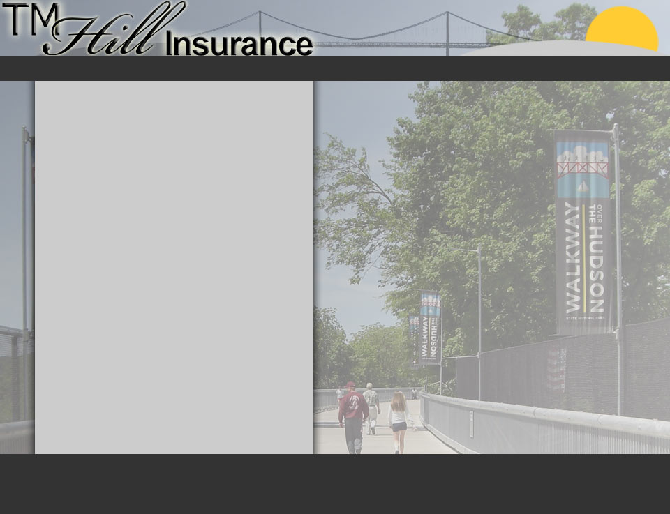 TMHill Insurance - Discount Home Insurance and Auto Insurance in Poughkeepsie, New York. Free insurance quotes.